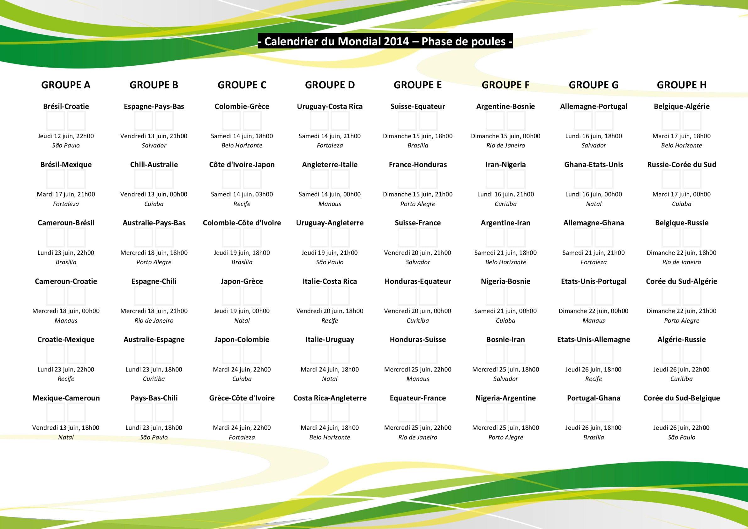Calendrier coupe du monde 2014 le calendrier - Calendrier eliminatoire coupe du monde ...